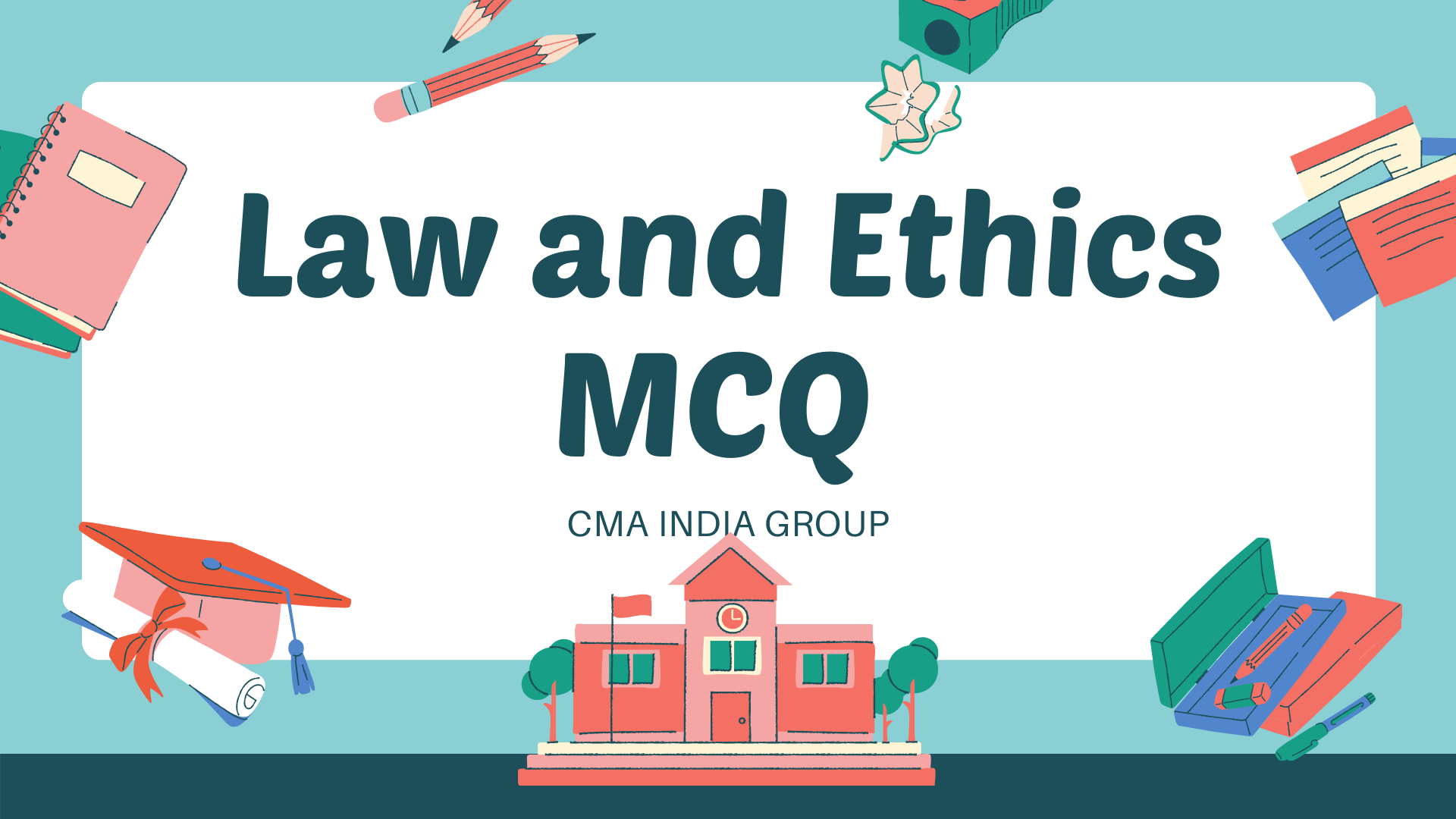 Law and Ethics MCQ june 2021